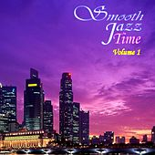 Smooth Jazz Time Compilation, Vol. 1 by Various Artists