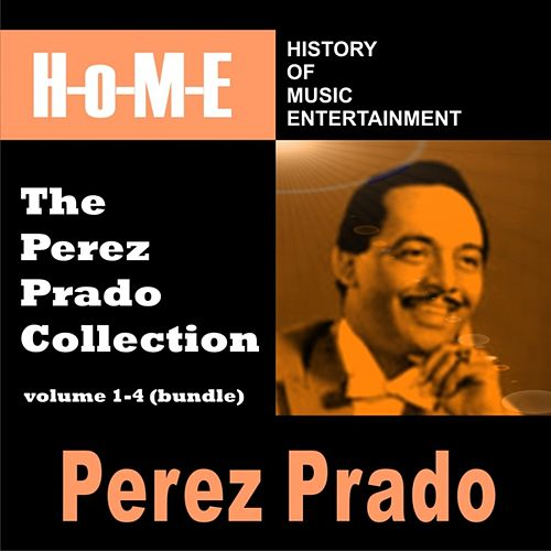 The Perez Prado Collection, Vol. 1 - Vol. 4 by Perez Prado
