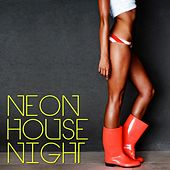 Neon House Night by Various Artists