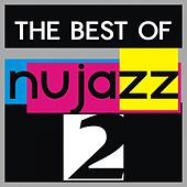 The Best of Nu Jazz, Vol. 2 by Various Artists
