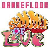Dancefloor Summer of Love by Various Artists