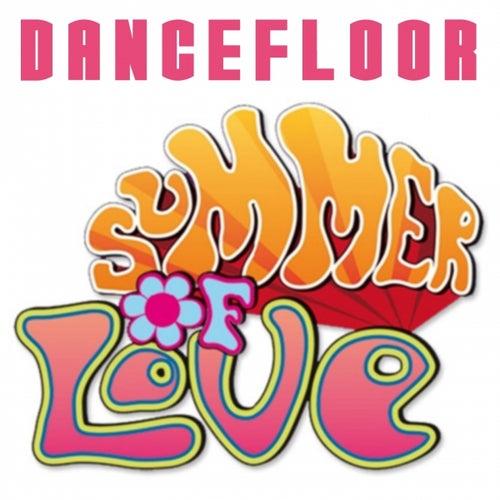 Dancefloor Summer of Love by Various Artists