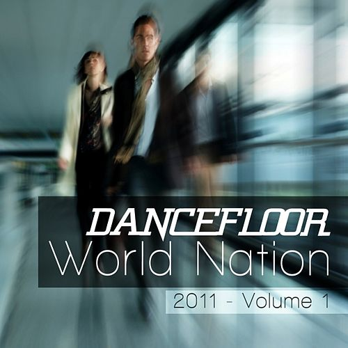 Dancefloor World Nation, Vol.1 by Various Artists