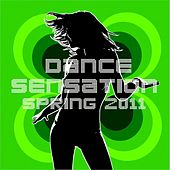 Dance Sensation Spring 2011 by Various Artists