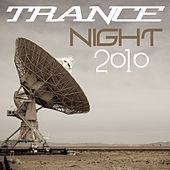 Trance Night 2010 by Various Artists