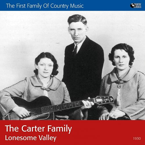 Lonesome Valley by The Carter Family