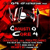 Crousticore, Vol. 4 by Various Artists