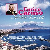 Santa Lucia by Enrico Caruso