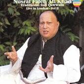 Traditional sufi qawwalis - Live In London, Vol. II by Nusrat Fateh Ali Khan