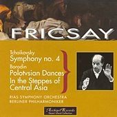 Tchaikovsky: Symphony No.4 - Borodin: Polotsian Dances, In the Steppes of Central Asia by Berliner Philharmoniker