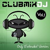 ClubMix Dj, Vol.1 by Various Artists