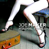 Minimal Female by Joe Maker