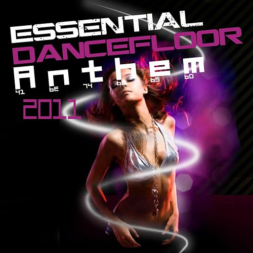 Essential Dancefloor Anthem 2011 by Various Artists