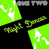 Night Dancer by One-Two