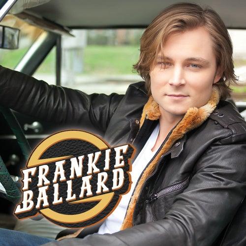 Frankie Ballard by Frankie Ballard