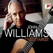 John Williams - The Guitarist by Various Artists