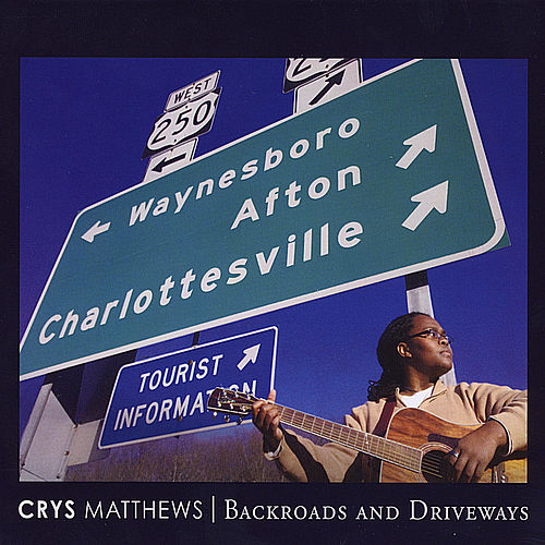 Backroads and Driveways by Crys Matthews