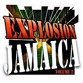 Explosion Jamaica Vol 2 by Various Artists