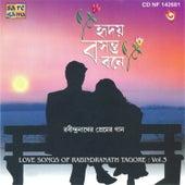 Hriday Basantabone - Love Songs Of Tagore Vol- 3 by Various Artists