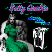 Ultimate Radio Shows by Betty Grable
