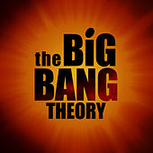The Big Bang Theory (Themes From Tv Series) by BigBang