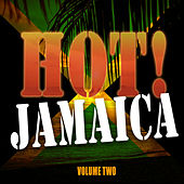 HOT! Jamaica Vol 2 by Various Artists