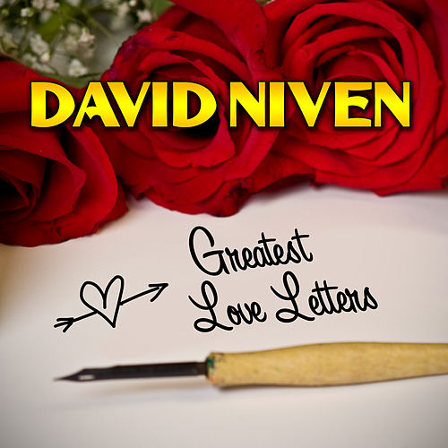 Greatest Love Letters by David Niven