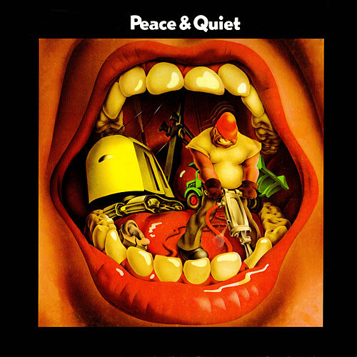 Peace & Quiet by Peace & Quiet