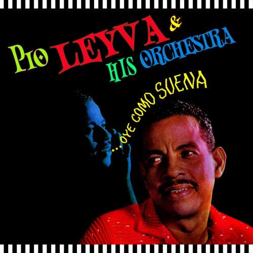 Oye Como Suena by Pio Leyva