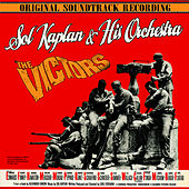 The Victors (Music From The Original 1963 Motion Picture Soundtrack) by Sol Kaplan