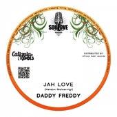 Jah Love by Daddy Freddy
