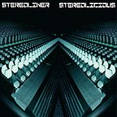 Stereolicious (Minimal Electro Classics, Vol.1) by Stereoliner