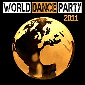 World Dance Party 2011 by Various Artists