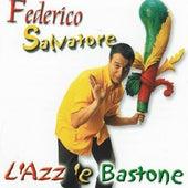 L'azz è bastone by Federico Salvatore