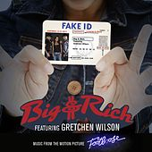 Fake ID by Big & Rich