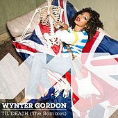Til Death (The Remixes) by Wynter Gordon