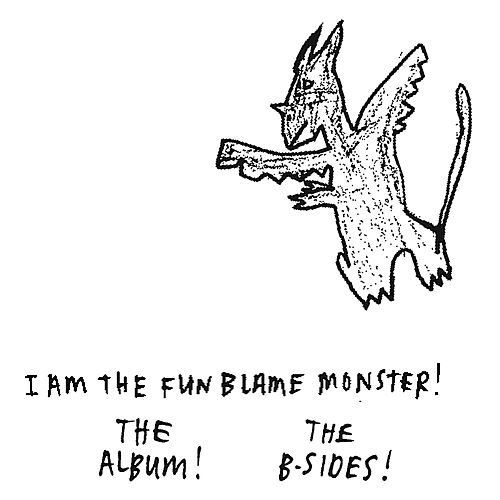 I Am the Fun Blame Monster! Plus Nine B-Sides by Menomena