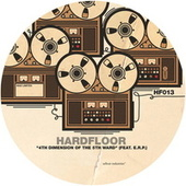 4th Dimension Of The 5th Ward by Hardfloor
