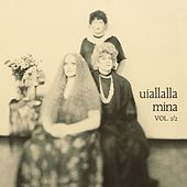 Uiallalla Vol. 1/2 by Mina