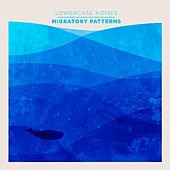 Migratory Patterns by Lowercase Noises
