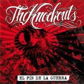 El Fin De La Guerra by The Knockouts