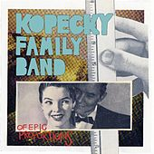 of Epic Proportions by Kopecky Family Band