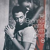 Chattin' With Chet by Till Bronner