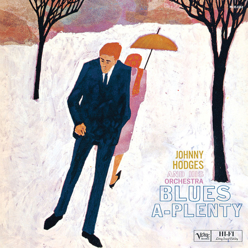 Blues-A-Plenty by Johnny Hodges