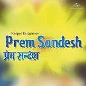 Prem Sandesh by Various Artists