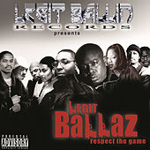 Legit Ballin' Records Presents Legit Ballaz Respect the Game, Vol. 3 by Various Artists