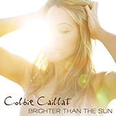 Brighter Than The Sun by Colbie Caillat