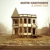 A Long Time by Mayer Hawthorne