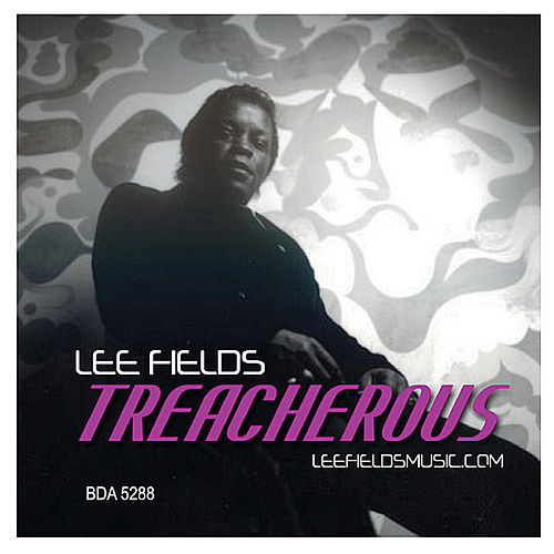 Treacherous by Lee Fields