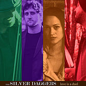 Love is a Duel by SILVER DAGGERS